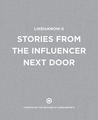 LIKEtoKNOW.it Book | Stories from the Influencer Next Door | #FollowMyStory